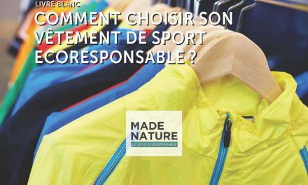 Comment choisir votre vêtement de sport  écoresponsable ? Toutes les infos dans ce livre blanc